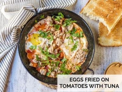 eggs fried toms tuna
